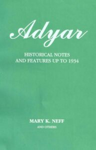 Adyar- Historical Notes & Features up to 1934