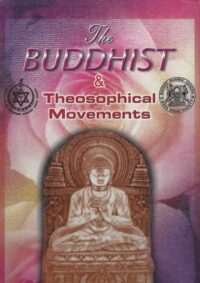 The Buddhist and the Theosophical Movements