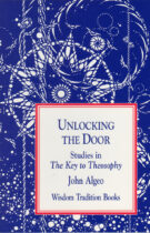 Unlocking the Door – Studies in 'The Key to Theosophy'