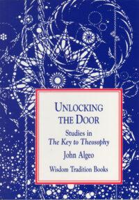 Unlocking the Door – Studies in 'The Key to Theosophy'