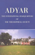 Adyar – The International Headquarters of the TS