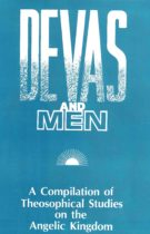 Devas and Men – A Compilation of Theosophical Studies on the Angelic Kingdom