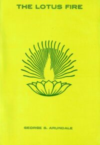 The Lotus Fire –  A Study in Symbolic Yoga
