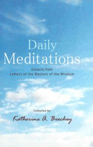 Daily Meditations – Extracts from Letters of the Masters of the Wisdom