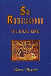 Śri Rāmachandra – The Ideal King (Ramayana Lessons)