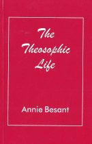 The Theosophic Life (Adyar Mini)