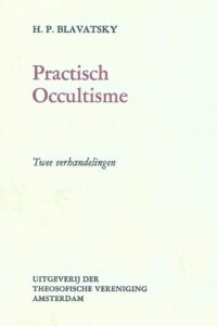 Praktisch Occultisme – Twee Verhandelingen