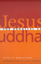 Jesus & Buddha – The Parallel Sayings