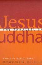 Jesus & Buddha – The Parallel Sayings