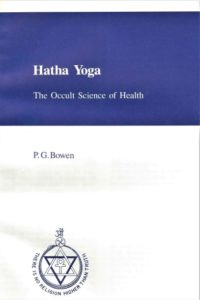 Hatha Yoga – The Occult Science of Health
