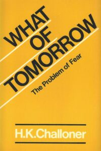 What of Tomorrow? The Problem of Fear