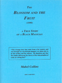 The Blossom and the Fruit – A True Story of a Black Magician