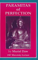Paramitas of Perfection – Blavatsky Lecture 1987