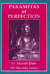 Paramitas of Perfection – Blavatsky Lecture 1987