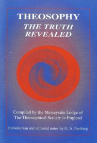 Theosophy – The Truth Revealed