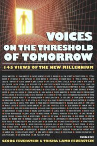 Voices on the Threshold of Tomorrow – 145 Views of the New Millennium