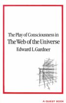 The Play of Consciousness in the Web of the Universe
