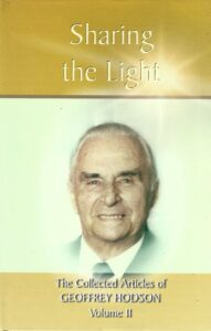 Sharing the Light – The Collected Articles of Geoffrey Hodson (2 Volumes)