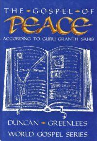 The Gospel of Peace (According To Guru G. Sahib)