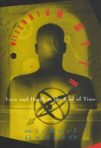 The Millenium Myth – Love and Death at the End of Time