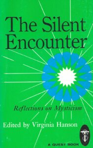The Silent Encounter – Reflections on Mysticism