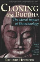 Cloning the Buddha – The Moral Impact of Biotechnology