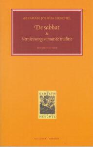 De Sabbat – Vernieuwing vanuit de Traditie – een Joodse Visie