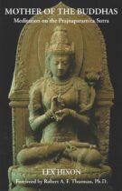Mother of the Buddhas – Meditation on the Prajñāpāramitā Sūtra
