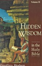 The Hidden Wisdom in the Holy Bible – Volume II