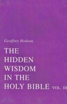The Hidden Wisdom in the Holy Bible – Volume III