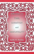 Reflections on Time, Duration and Immortality