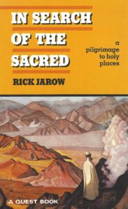 In Search of the Sacred – A Pilgrimage to the Holy Places