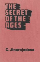 The Secret of the Ages – And Other Theosophical Essays