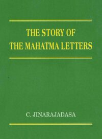 The Story of the Mahatma Letters