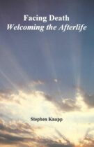 Facing Death – Welcoming the Afterlife