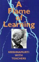 A Flame of Learning – Krishnamurti with Teachers