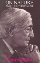 Krishnamurti On Nature And The Environment