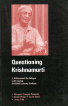 Questioning Krishnamurti – In Dialogue with Leading Twentieth Century Thinkers (2001 Edition)