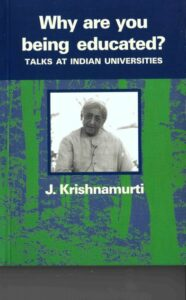 Why are You being Educated? – Talks at Indian Universities