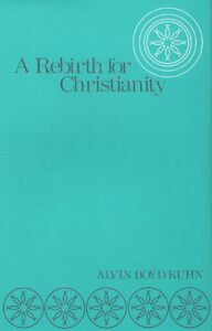 A Rebirth for Christianity (First Edition)