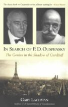In Search of P.D. Ouspensky – The Genius in the Shadow of Gurdjieff