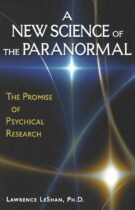 A New Science of the Paranormal – The Promise of Psychical Research