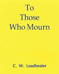 To Those Who Mourn