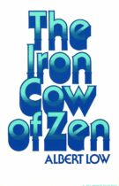 The Iron Cow of Zen – A Commentary on Some Classical Zen Koans