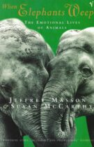 When Elephants Weep – The Emotional Lives of Animals