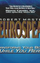 Neurospeak – Transforms Your Body While You Read
