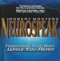 Neurospeak – Transforms Your Body While You Read