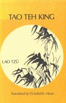 TAO Teh King – A Tentative Translation from the Chinese