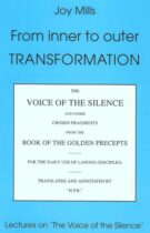 From Inner to Outer Transformation – Lectures on 'The Voice of the Silence'