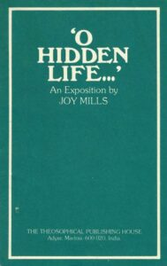 O Hidden Life – An Exposition by Joy Mills